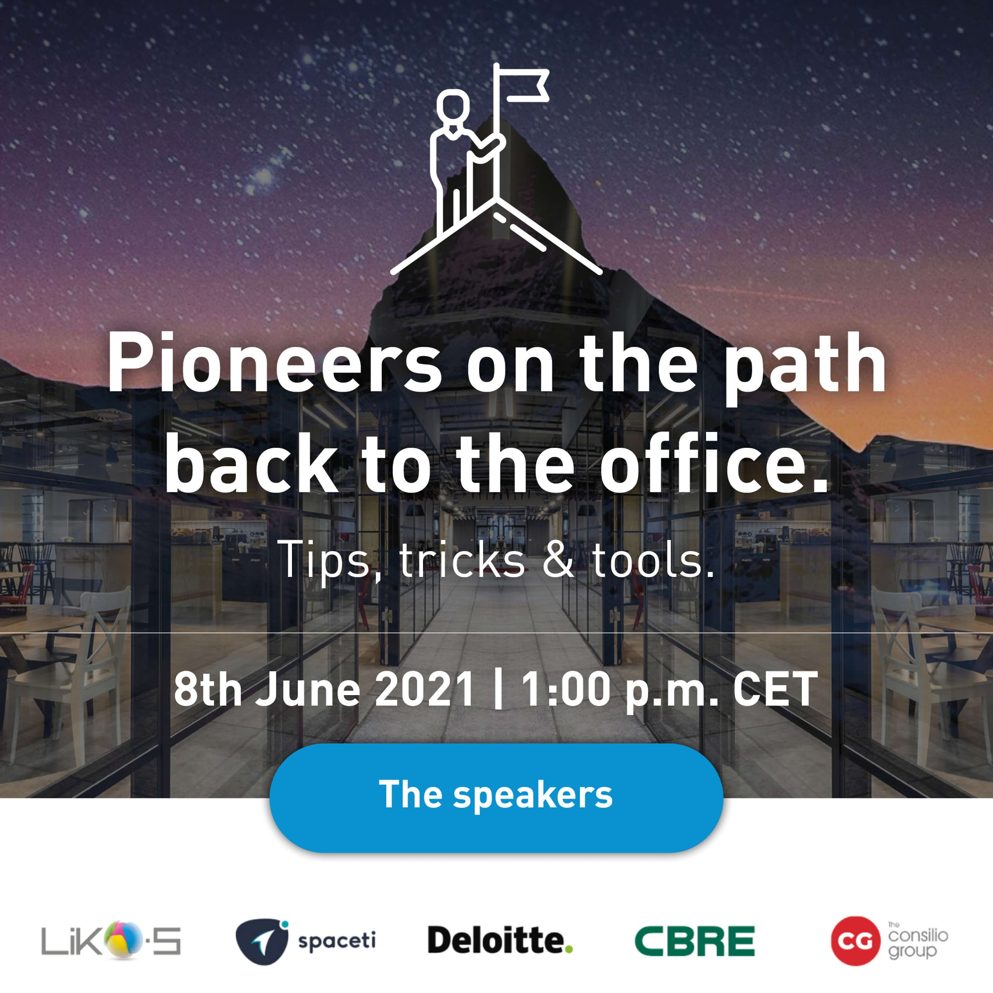 Webinar | Pioneers on the path back to the office. Tips, tricks & tools